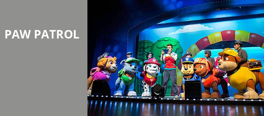 Paw Patrol, Milwaukee Theatre, Milwaukee