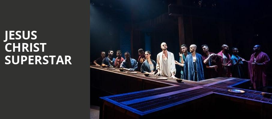 Jesus Christ Superstar, Uihlein Hall, Milwaukee