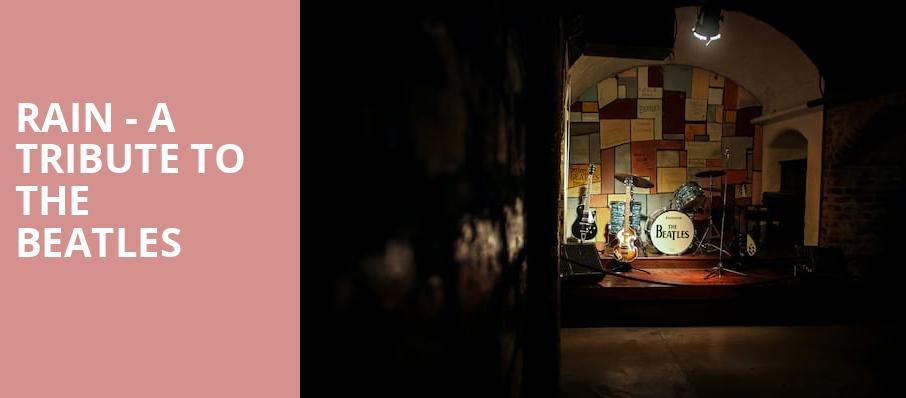 Rain A Tribute to the Beatles, Pabst Theater, Milwaukee