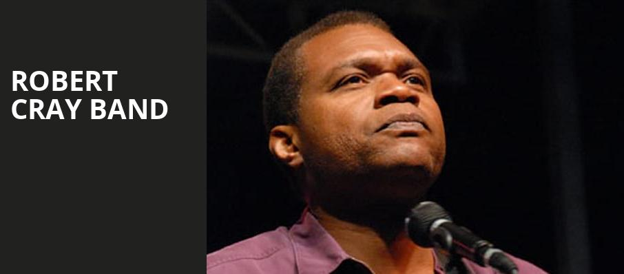 Robert Cray Band, Northern Lights Theatre, Milwaukee